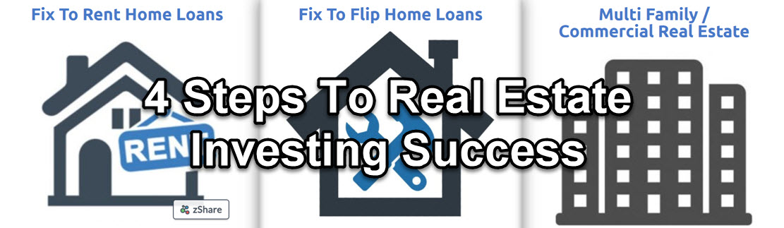 4 Steps To Real Estate Investing Success